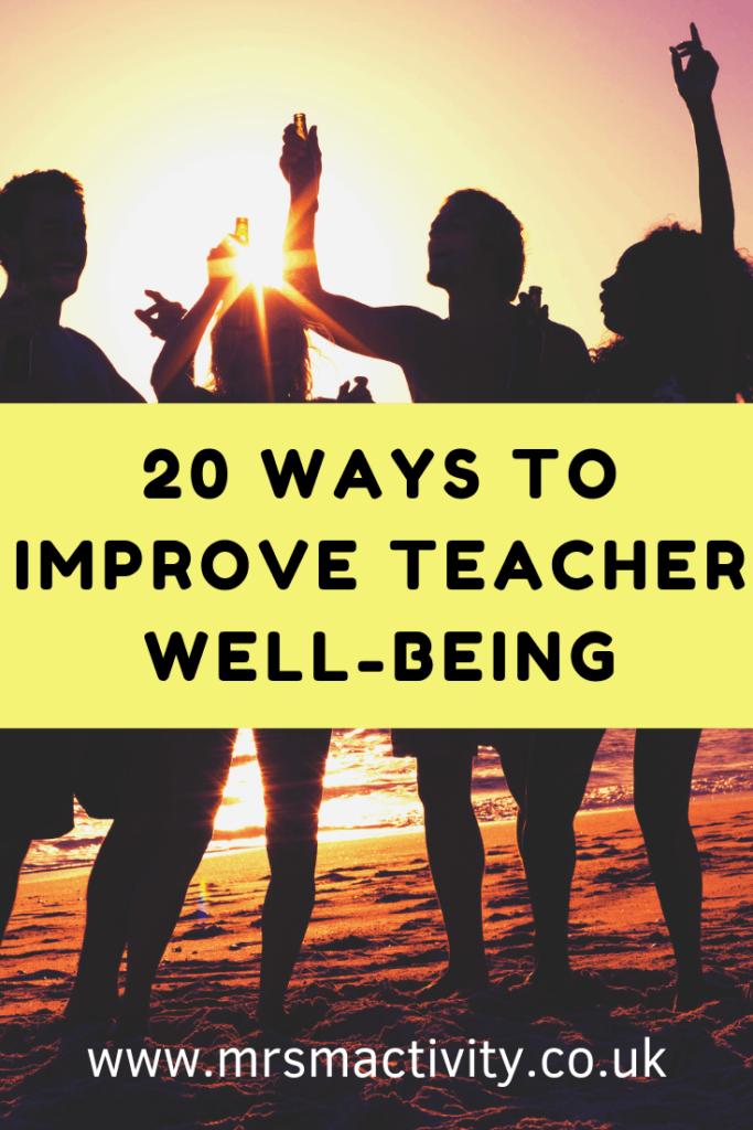 ways to improve teacher well-being