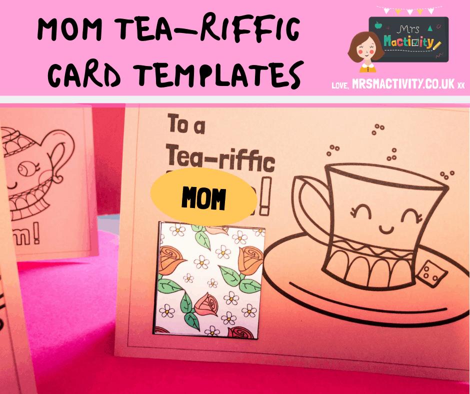 Mom TEA-riffic Card Templates