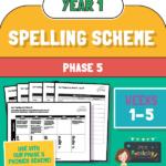 Year 1 Spelling Scheme Phase 5 - Weeks 1-5