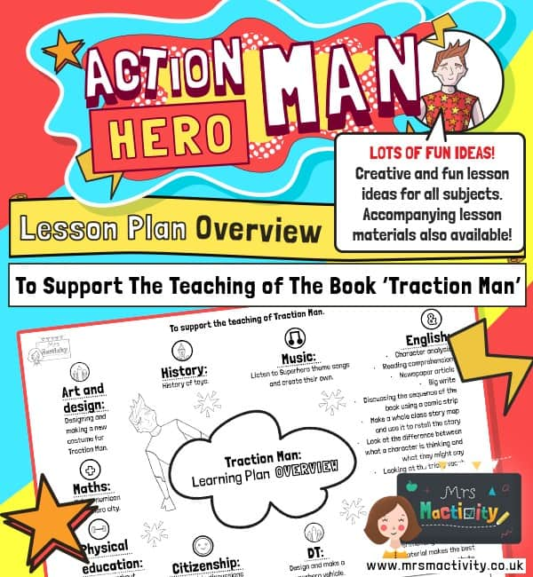 Lesson Plan Overview to Support Teaching of Traction Man