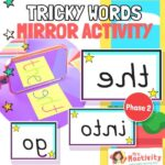 Phase 2 Mirrored Tricky Words