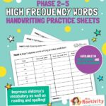 High Frequency Words Handwriting Practice Sheets - Phase 2-5