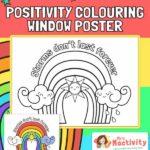 Rainbow Colouring Positivity Window Poster