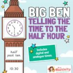 Big Ben Telling the Time Activity - to the Half Hour