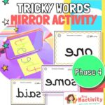 Phase 4 Mirrored Tricky Words
