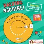 Halving Machine