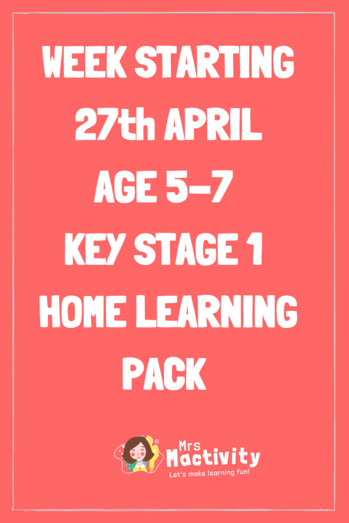 27th April Key Stage 1 (Age 5-7) Weekly Home Learning Pack