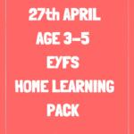 Age 3-5 Week Starting 27th April