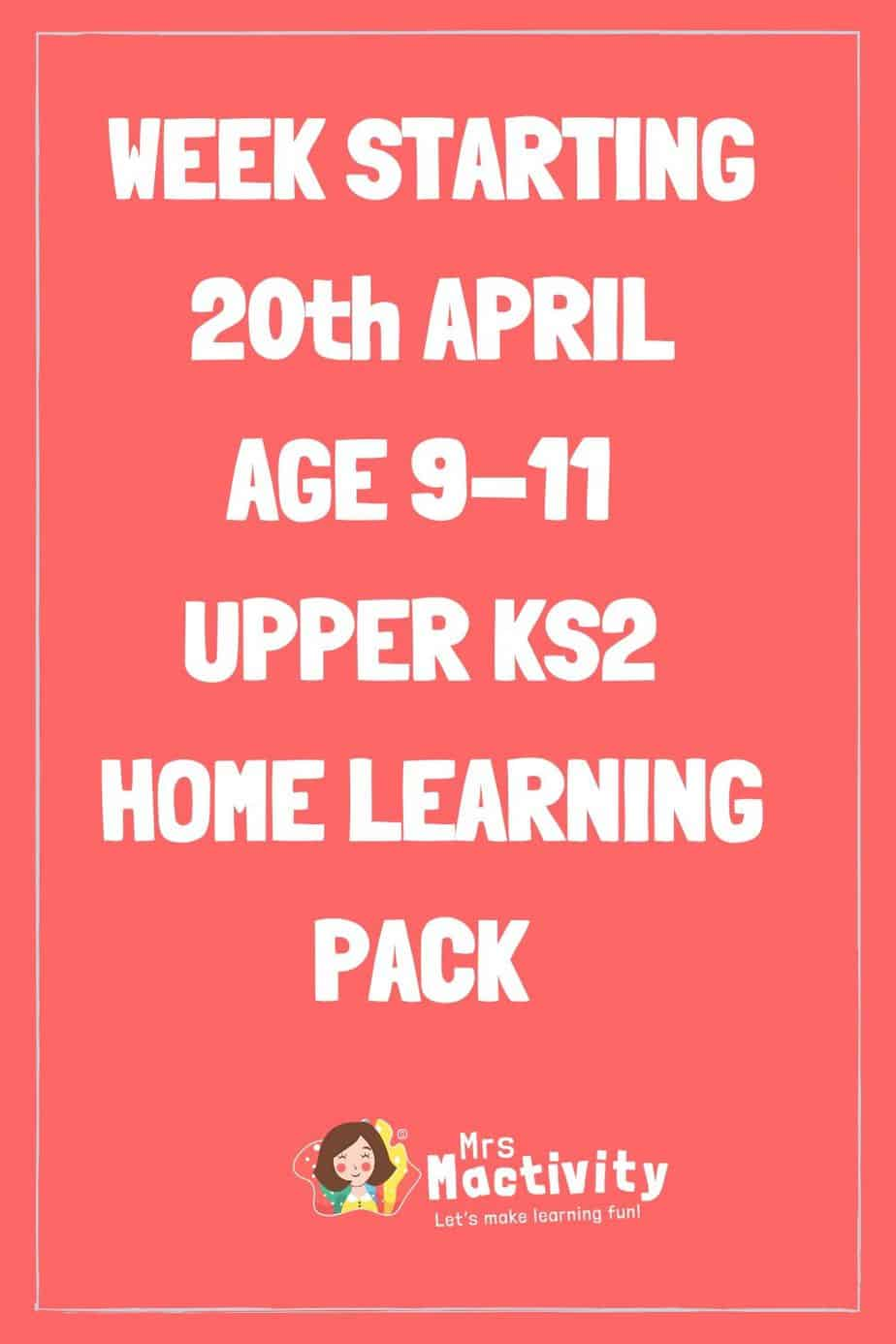 20th April Upper Key Stage (Age 9-11) Weekly Home Learning Pack