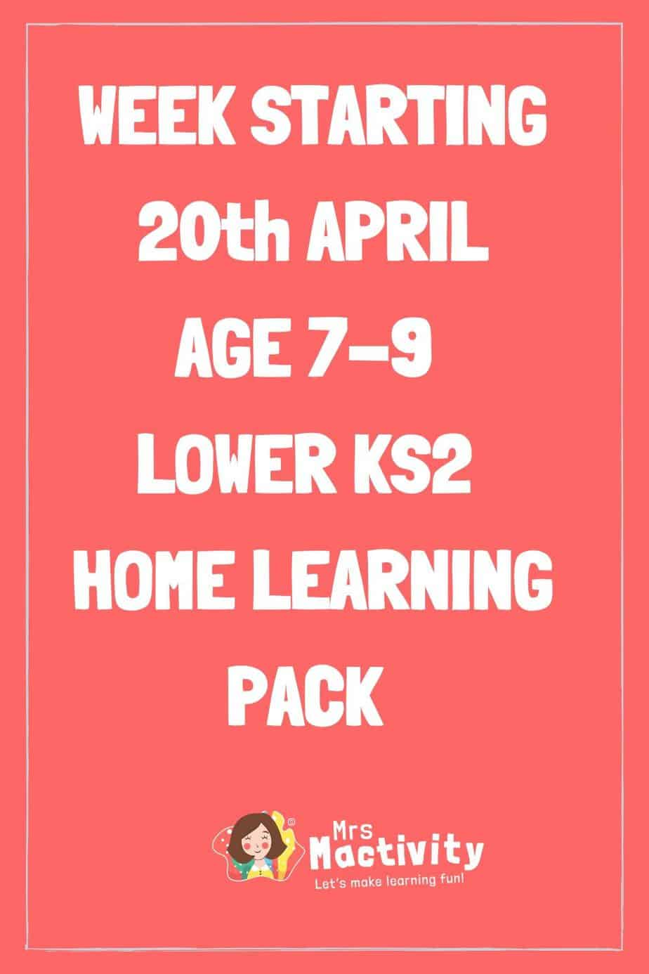 20th April Lower Key Stage (Age 7-9) Weekly Home Learning Pack