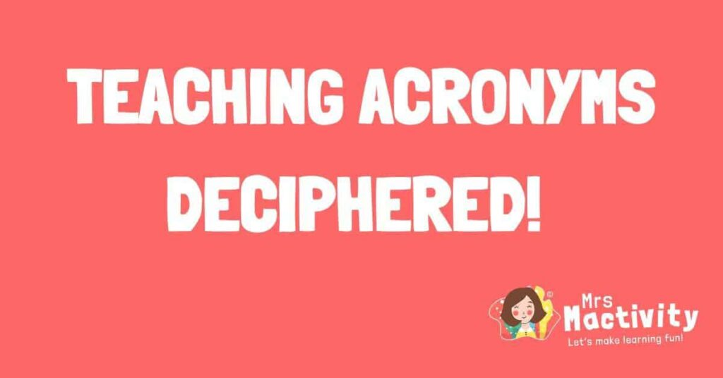 what are the common teaching acronyms