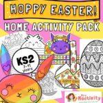 KS2 Easter Home learning activity pack