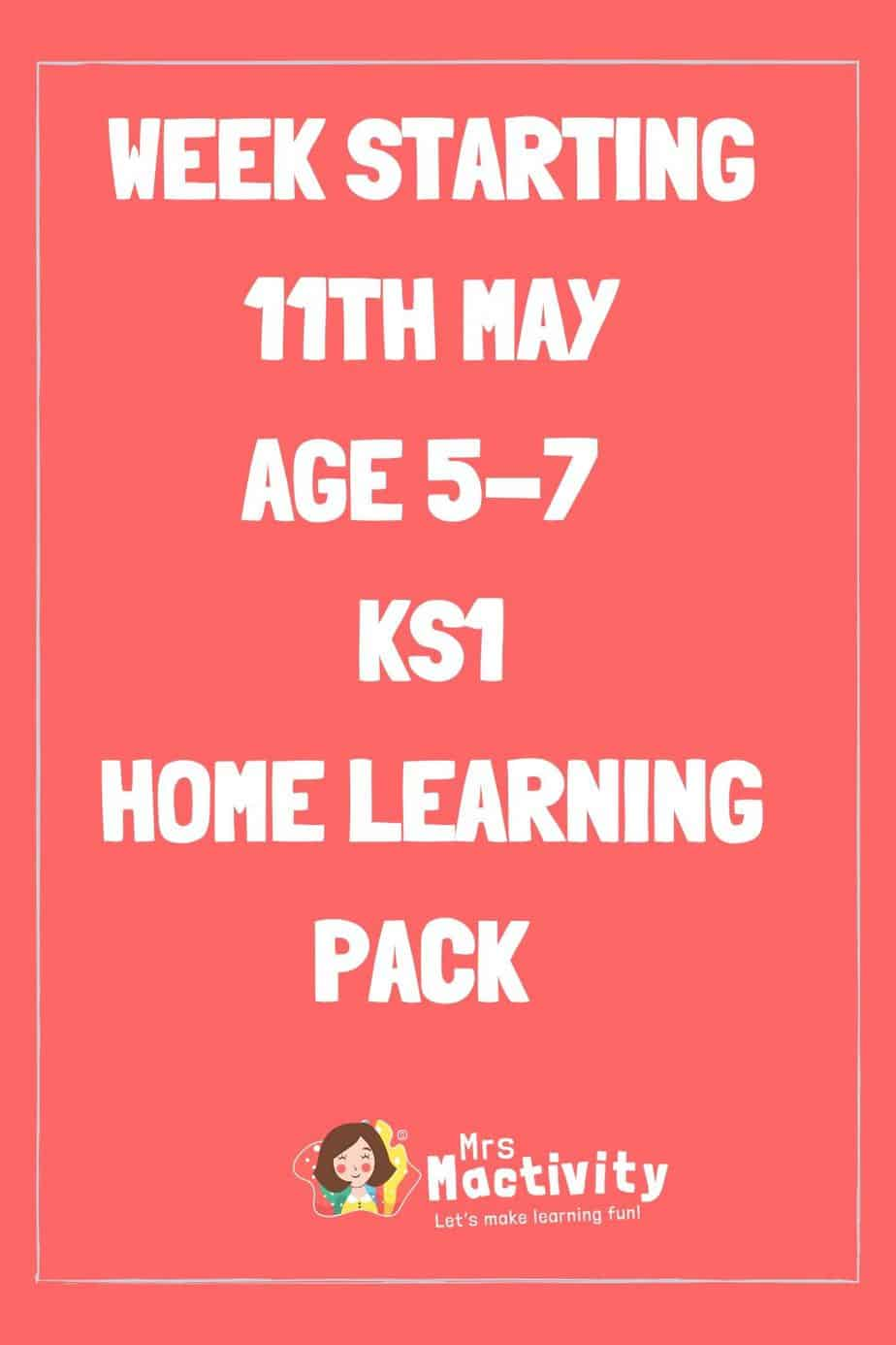 11th May KS1 (Age 5-7) Weekly Home Learning Pack