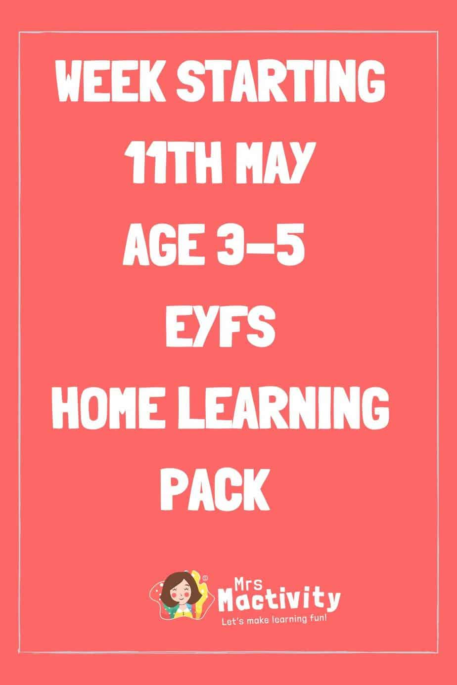 11th May Early Years (Age 3-5) Weekly Home Learning Pack
