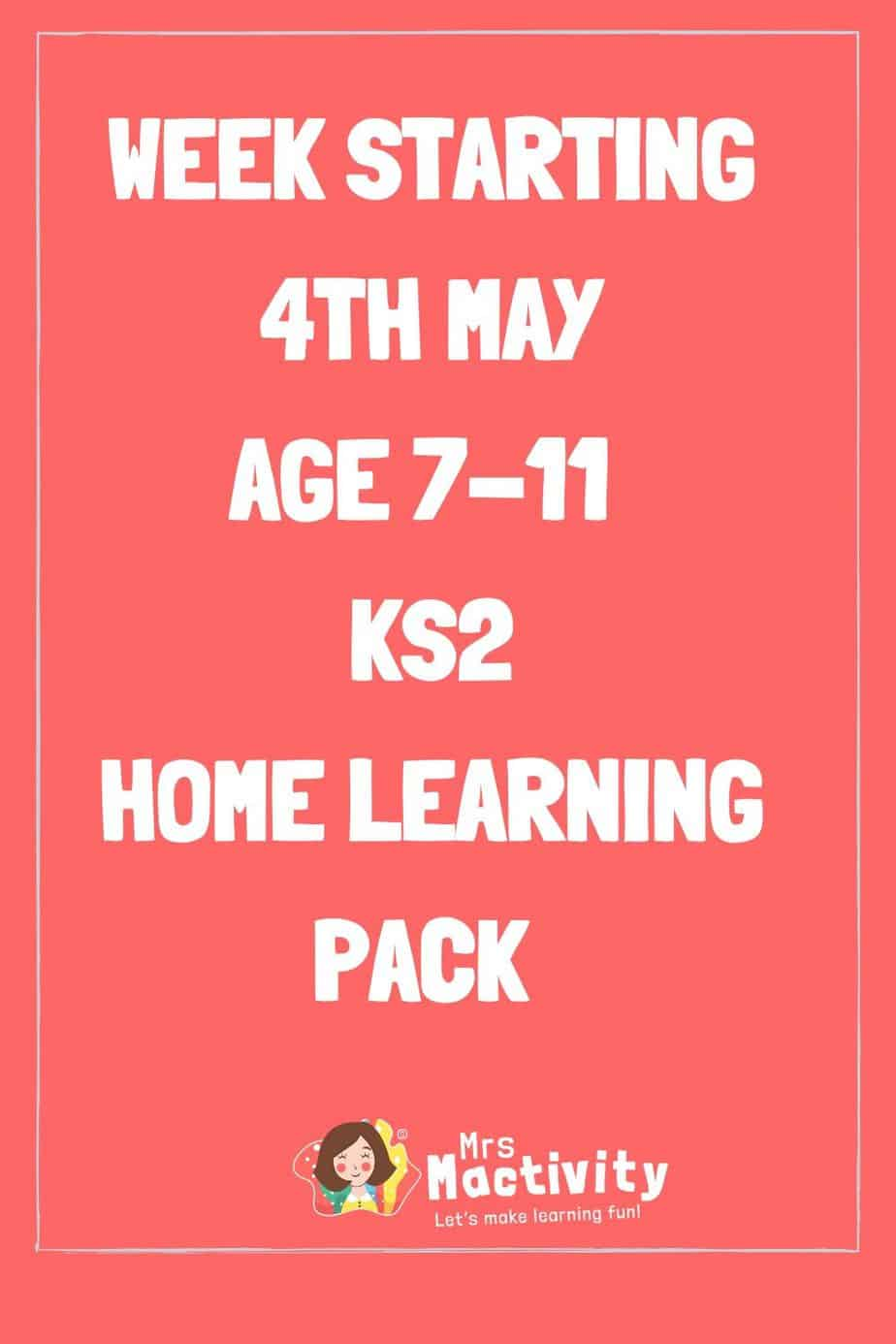 4th May Lower Key Stage (Age 7-11) Weekly Home Learning Pack
