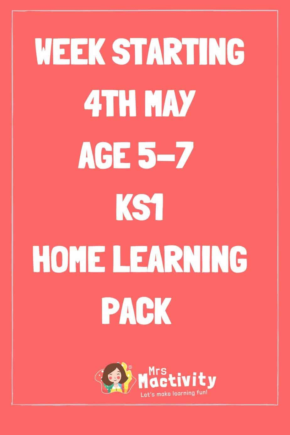 4th May Key Stage 1 (Age 5-7) Weekly Home Learning Pack