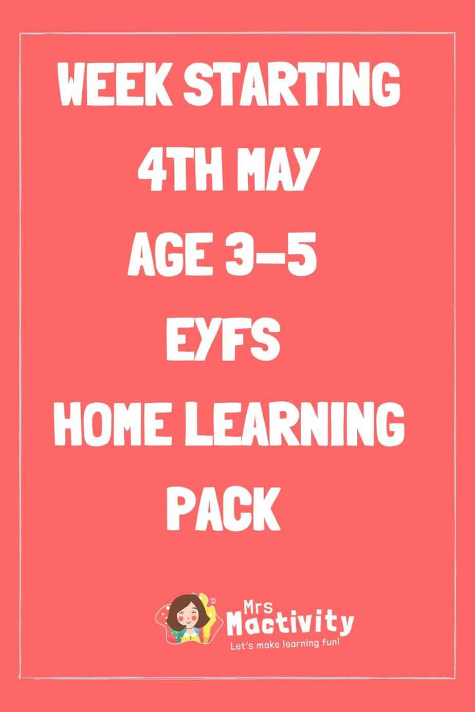4th May Early Years (Age 3-5) Weekly Home Learning Pack