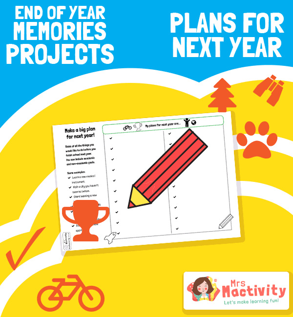 End of Year Memories Project - Plans for Next Year Activity