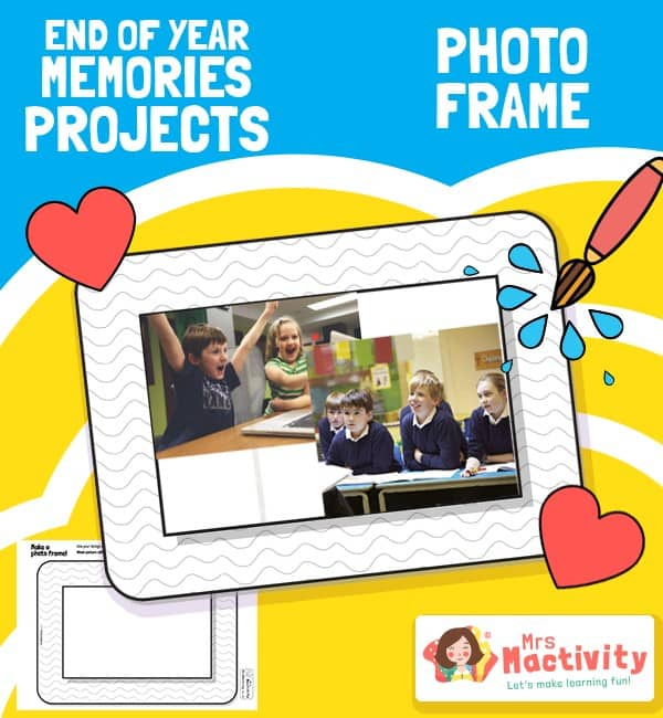 End of Year Memories Project - Design a Photoframe Activity