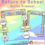 First Day of School Selfie Frame
