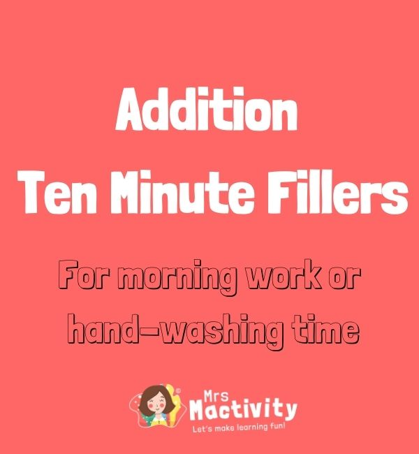 Ten Minute Fillers: Addition Pack
