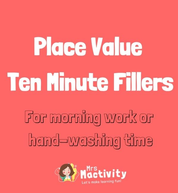 Ten Minute Fillers: Place Value Pack
