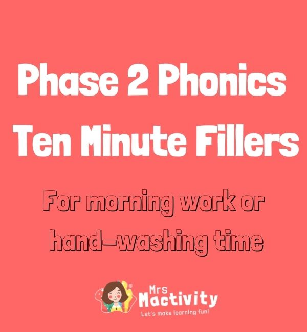 Ten Minute Fillers: Phase 2 Phonics Pack