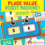 Place Value Robot Machine Activity
