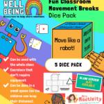 Classroom Movement Breaks Activity Dice