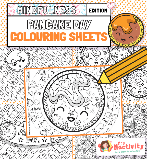 Pancake Day Mindfulness Colouring Sheets EYFS KS1 kids children
