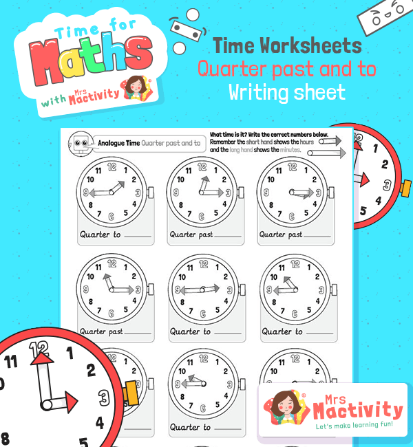 Telling the Time Quarter To and Quarter Past Worksheet