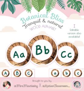 Botanical Bliss Wooden Display Alphabet - (Katie's Classroom Range)