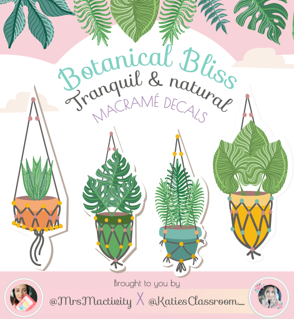 Botanical Bliss Display Macramé Decals - Katie's Classroom Range