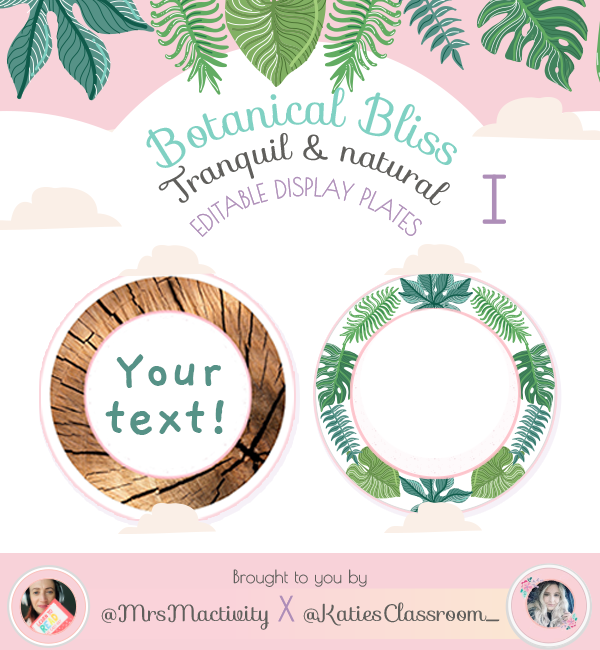 Botanical Bliss Editable Display Discs - Katie's Classroom Range