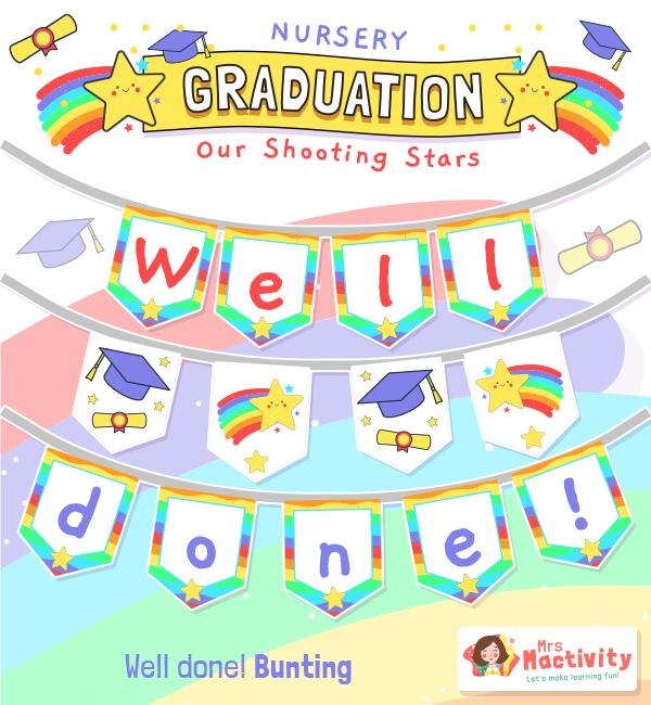 Nursery Graduation Well Done Bunting