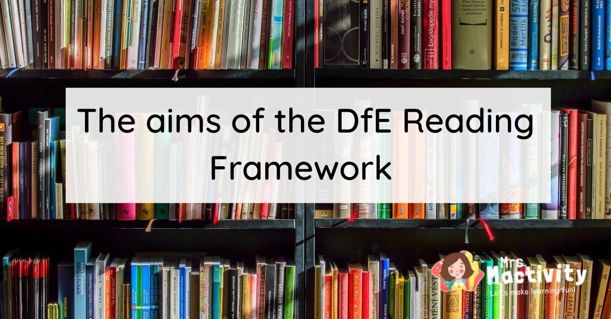 Aims of the 2021 DfE Reading framework